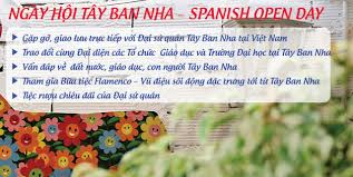 Ngày hội Tây Ban Nha - SPANISH OPEN DAY