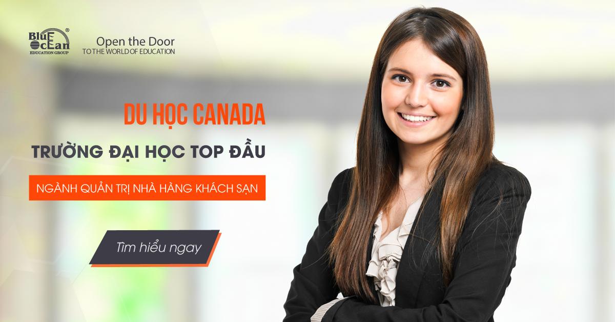 Các trường top đào tạo ngành Quản trị nhà hàng khách sạn tại Canada