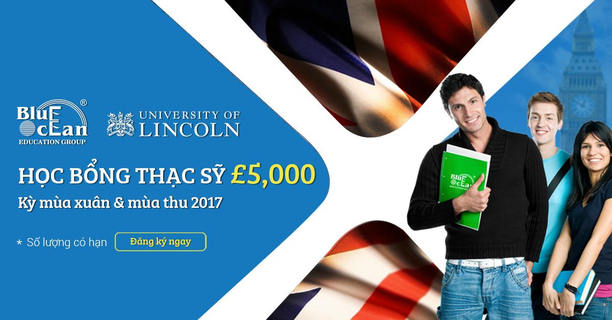 Nhận ngay £ 5,000 học bổng & nộp hồ sơ Dự bị Thạc sỹ tháng 1/ 2017 tại Đại học Lincoln