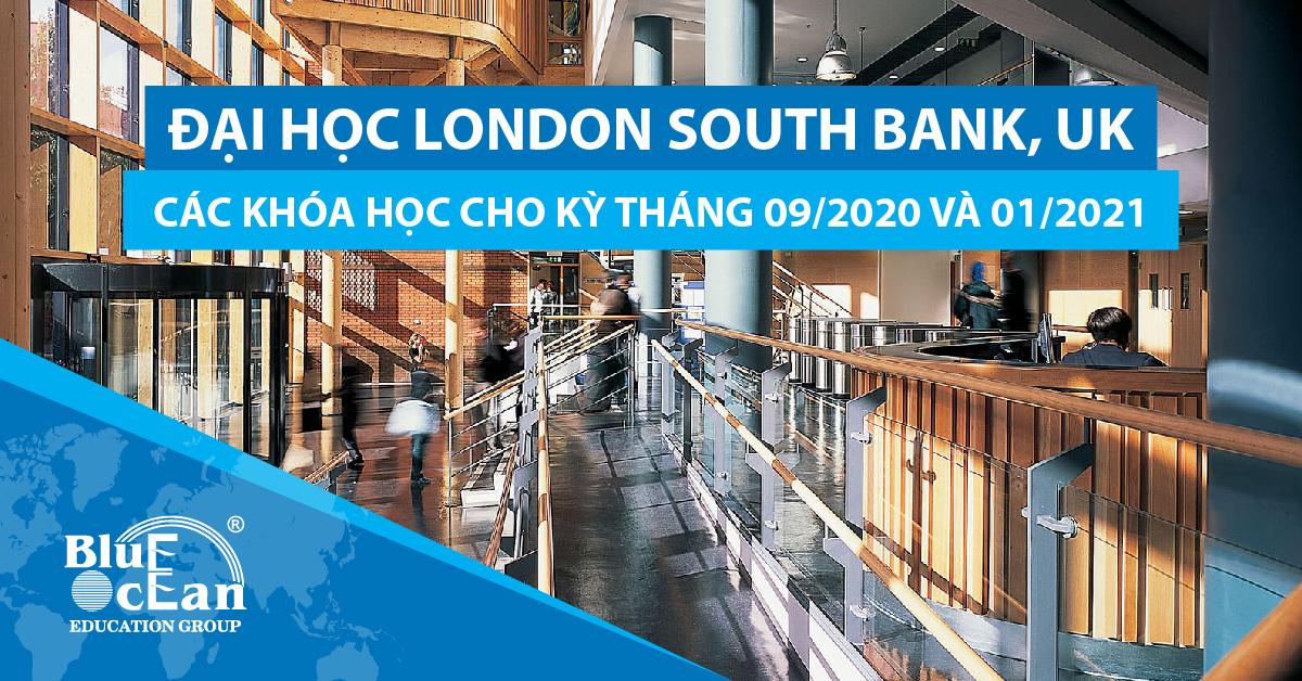 ĐẠI HỌC LONDON SOUTH BANK, UK: CÁC KHÓA HỌC CHO KỲ THÁNG 9/2020 VÀ THÁNG 1/2021