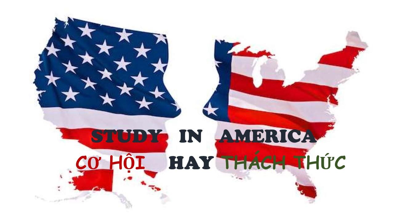 Du học Mỹ - Cơ hội và Thách thức cho học sinh Việt