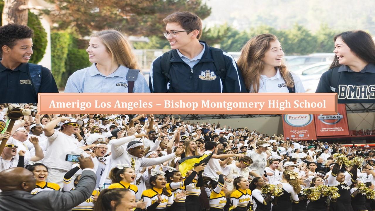 Amerigo Los Angeles – Giới thiệu đôi nét về trường Bishop Montgomery High School
