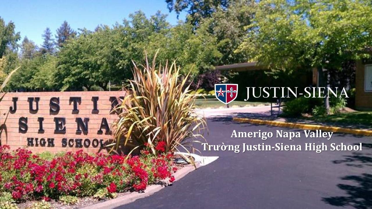 Amerigo Napa Valley – Giới thiệu đôi nét về trường Justin-Siena High School