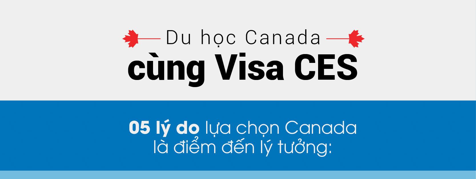 Du học cao đẳng nghề Canada với visa CES - Cơ hội định cư