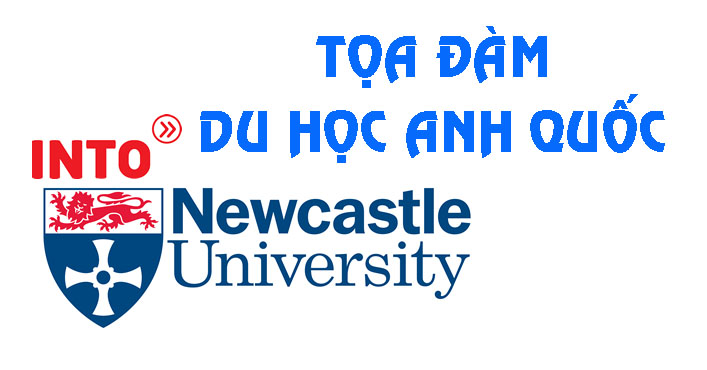 Tọa đàm du học Anh Quốc - INTO Newcastle University (London)