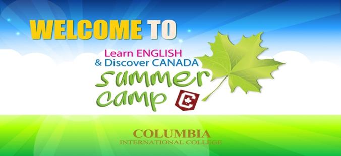 Trải nghiệm du học hè Canada 2016 cùng Columbia International College