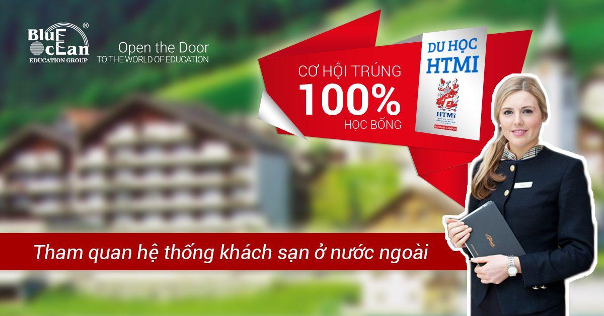 Du học HTMi nhận ngay cơ hội học bổng 100% chuyến tham quan hệ thống khách sạn danh tiếng tại nước ngoài