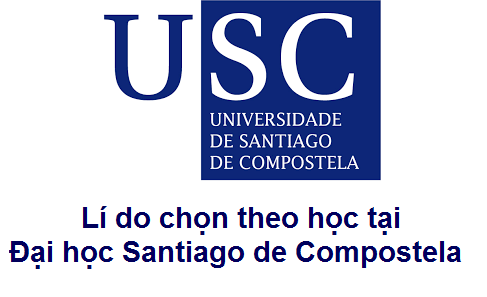 [Du học Tây Ban Nha] 9+1 Lý do chọn đại học Santiago de Compostela