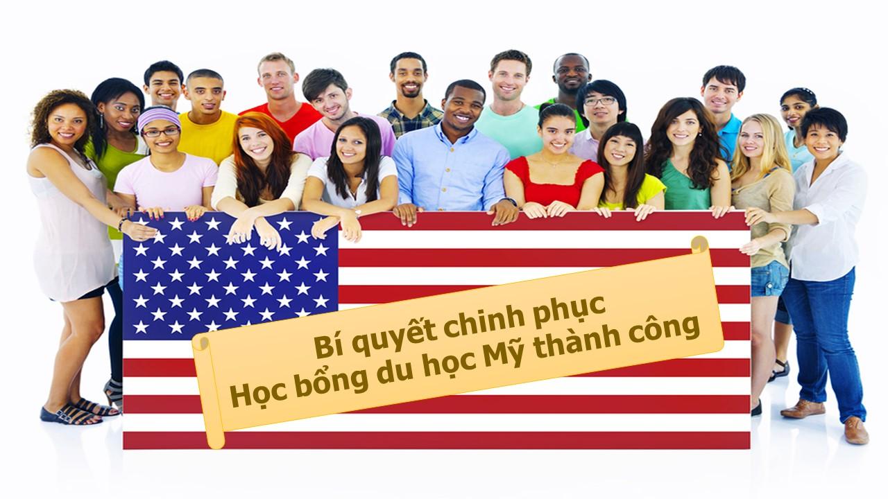 Bí quyết chinh phục Học bổng du học Mỹ thành công
