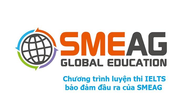 Chương trình luyện thi IELTS bảo đảm đầu ra của SMEAG