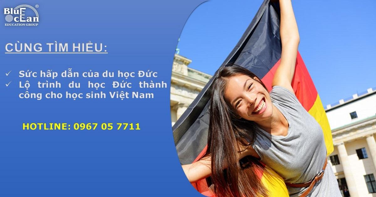 Du học Đức chưa bao giờ hết HOT tại Việt Nam