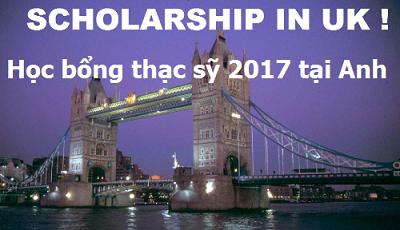 Học bổng thạc sỹ 2017 tại Anh - Cơ hội trong tầm tay