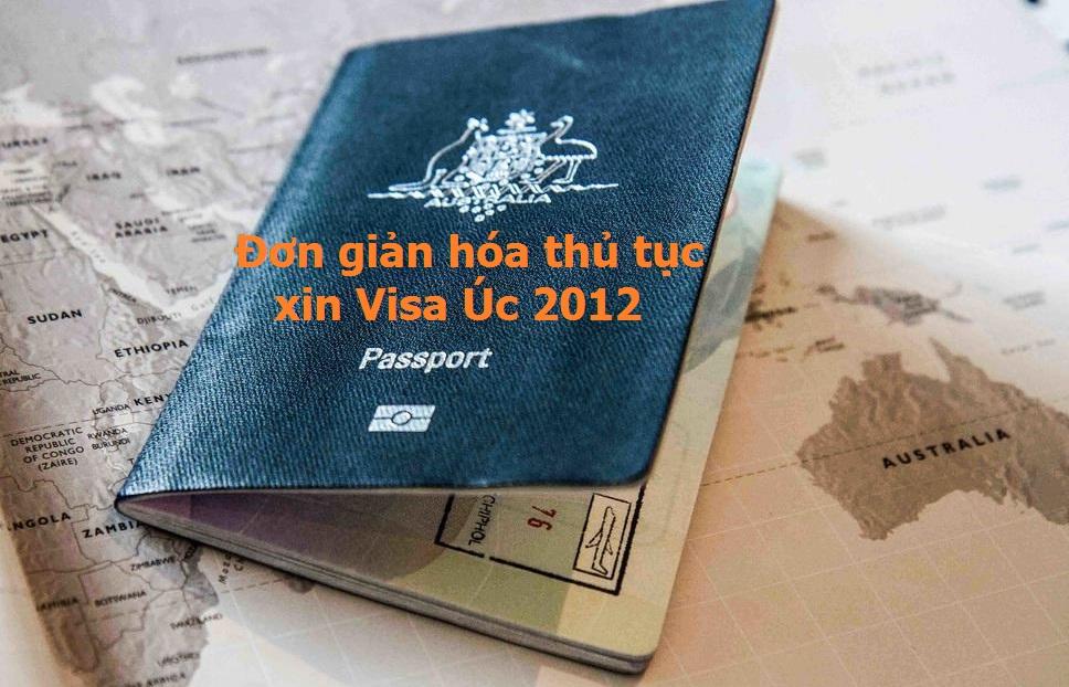 Thay đổi Visa Úc 2012 : Đơn giản hóa thủ tục xin Visa Úc