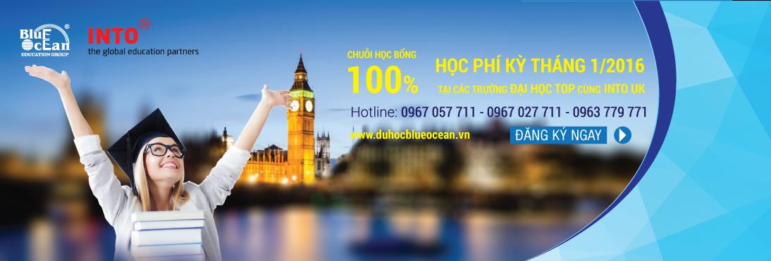 Học bổng toàn phần du học Anh 2016 với 100 học phí cùng INTO