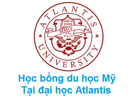 Học bổng du học Mỹ lên tới 10,000$ từ Đại học Atlantis