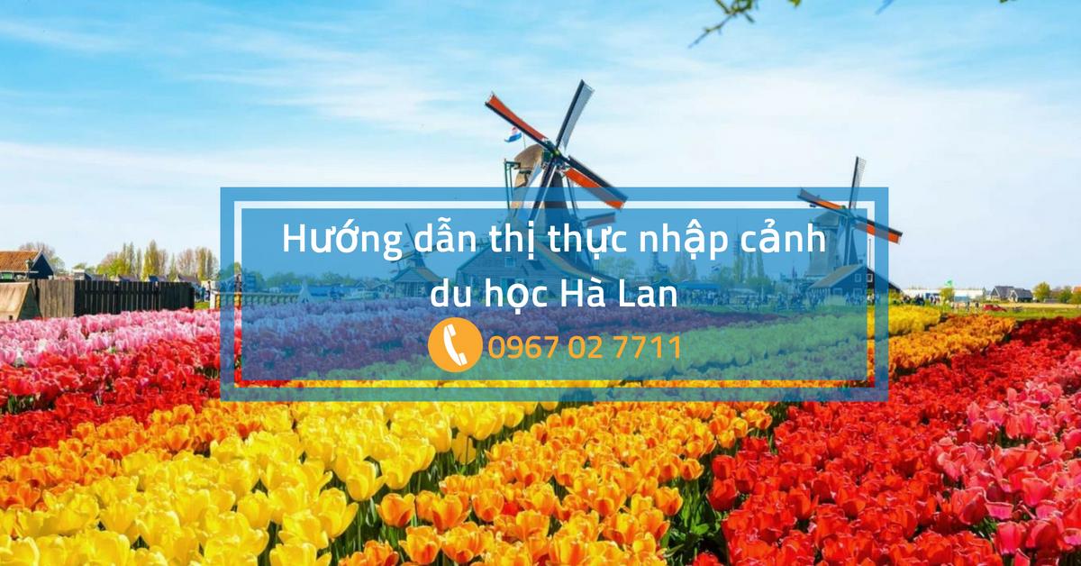 Thông tin thị thực nhập cảnh, giấp phép lưu trú và giấy phép làm việc tại Hà Lan
