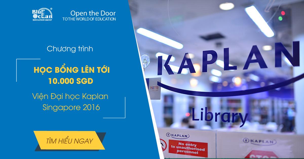 Học bổng lên đến 10.000 SGD tại Viện Đại học Kaplan Singapore 2016