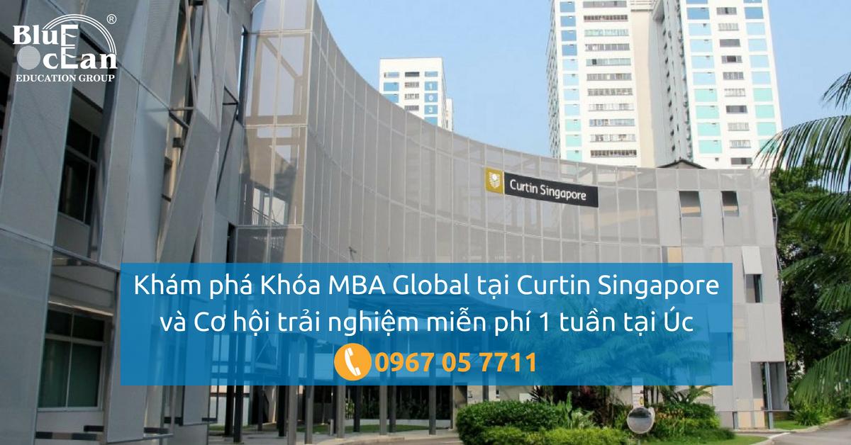Khám phá Khóa MBA Global tại Curtin Singapore và Cơ hội trải nghiệm miễn phí 1 tuần tại Úc