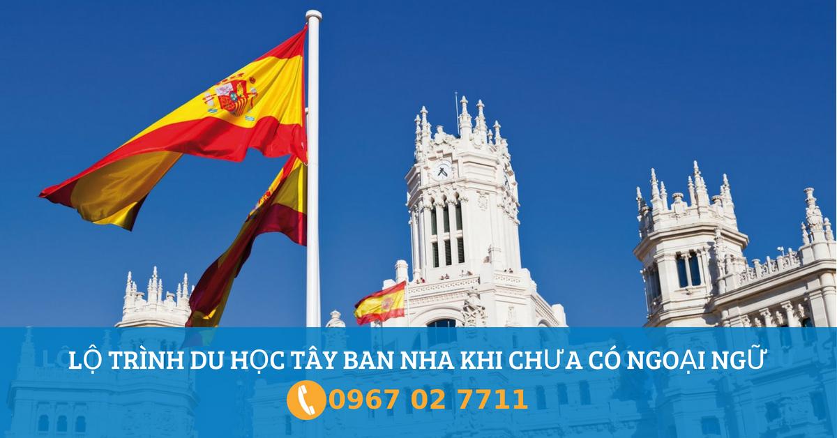 Lộ trình du học Tây Ban Nha khi chưa biết ngoại ngữ như thế nào?