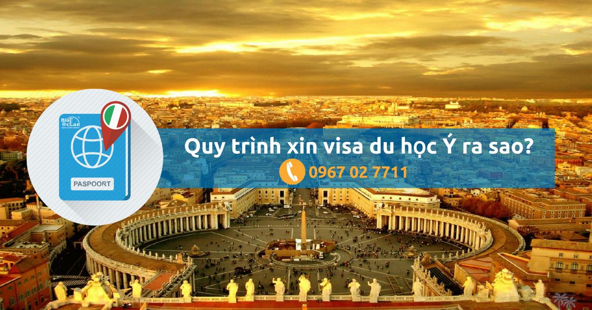 Quy trình thủ tục xin visa du học Ý ra sao và bạn cần chuẩn bị những giấy tờ gì?